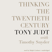 Thinking the Twentieth Century, by Tony Judt