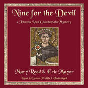 Nine for the Devil: A John the Lord Chamberlain Mystery, by Mary Reed, Eric Mayer