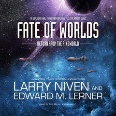 Fate of Worlds: Return from the Ringworld Audiobook, by Larry Niven, Edward M. Lerner