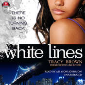 White Lines Audiobook, by Tracy Brown