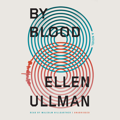 By Blood Audiobook, by Ellen Ullman