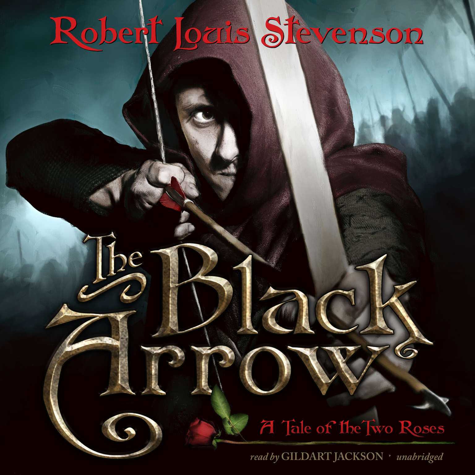 The Black Arrow: A Tale of the Two Roses Audiobook, by Robert Louis Stevenson