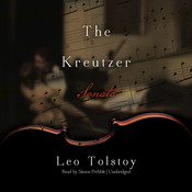 The Kreutzer Sonata Audiobook, by Leo Tolstoy