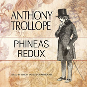 Phineas Redux Audiobook, by Anthony Trollope