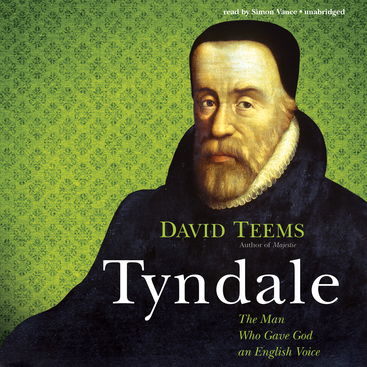 Printable Tyndale: The Man Who Gave God an English Voice Audiobook Cover Art