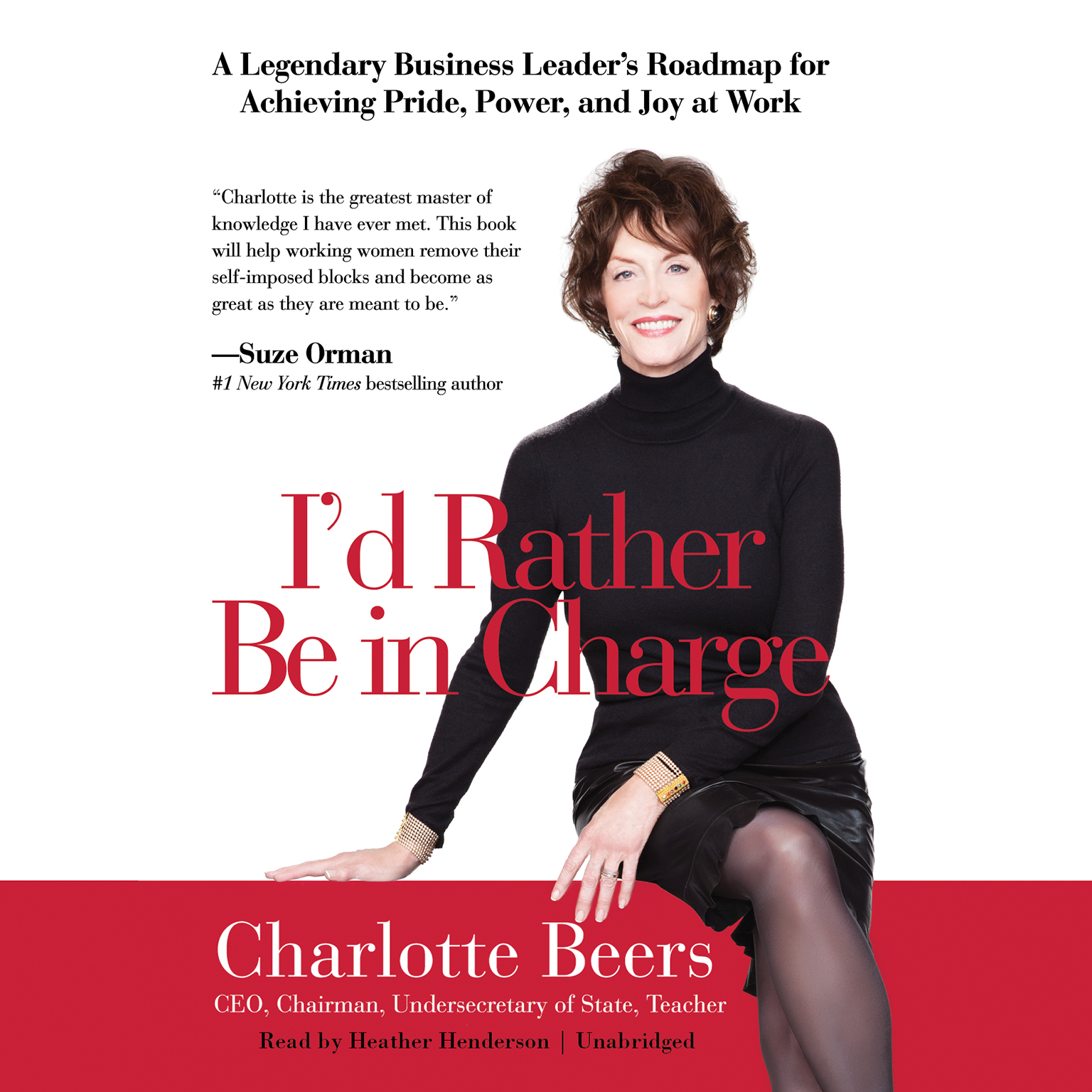Printable I'd Rather Be in Charge: A Legendary Business Leader's Roadmap for Achieving Pride, Power, and Joy at Work Audiobook Cover Art