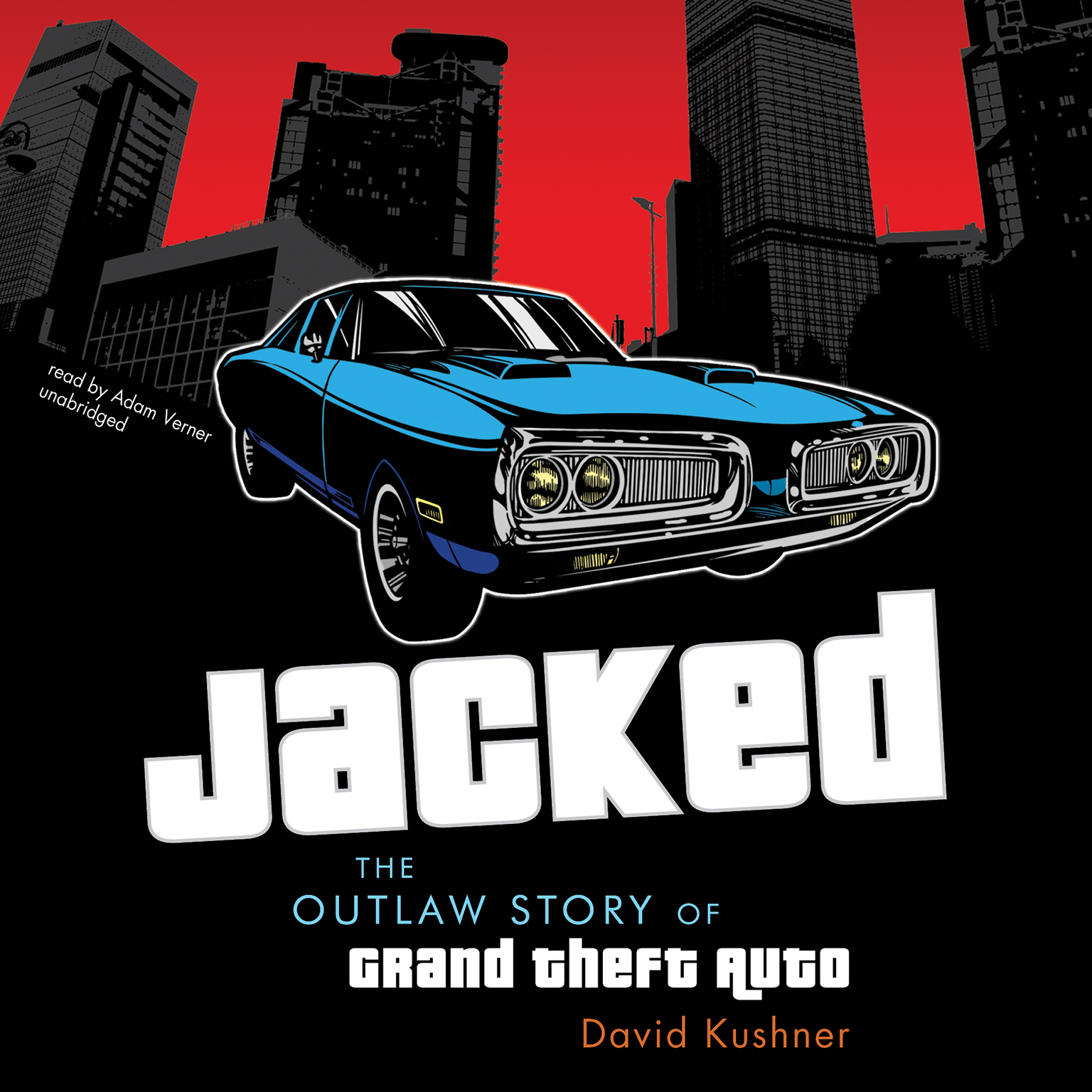 Printable Jacked: The Outlaw Story of Grand Theft Auto Audiobook Cover Art