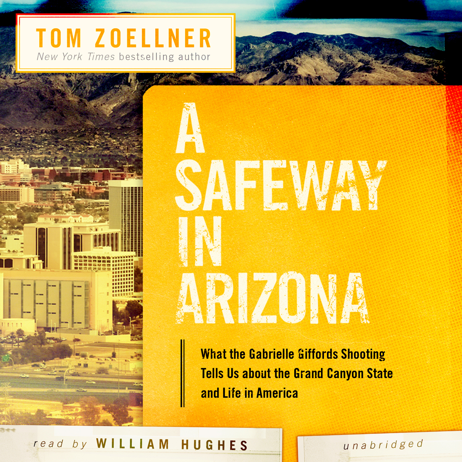 Printable A Safeway in Arizona: What the Gabrielle Giffords Shooting Tells Us about the Grand Canyon State and Life in America Audiobook Cover Art