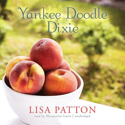 Yankee Doodle Dixie Audiobook, by Lisa Patton