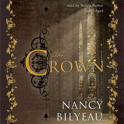 The Crown Audiobook, by Nancy Bilyeau