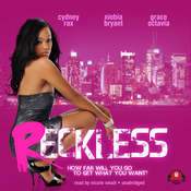 Reckless, by Cydney Rax