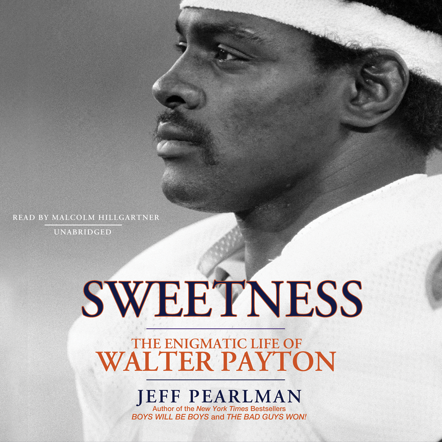 Printable Sweetness: The Enigmatic Life of Walter Payton Audiobook Cover Art