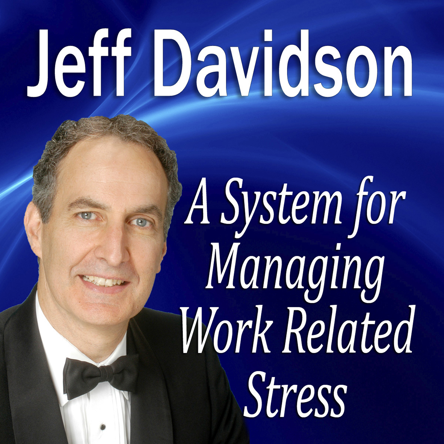 Printable A System for Managing Work Related Stress Audiobook Cover Art