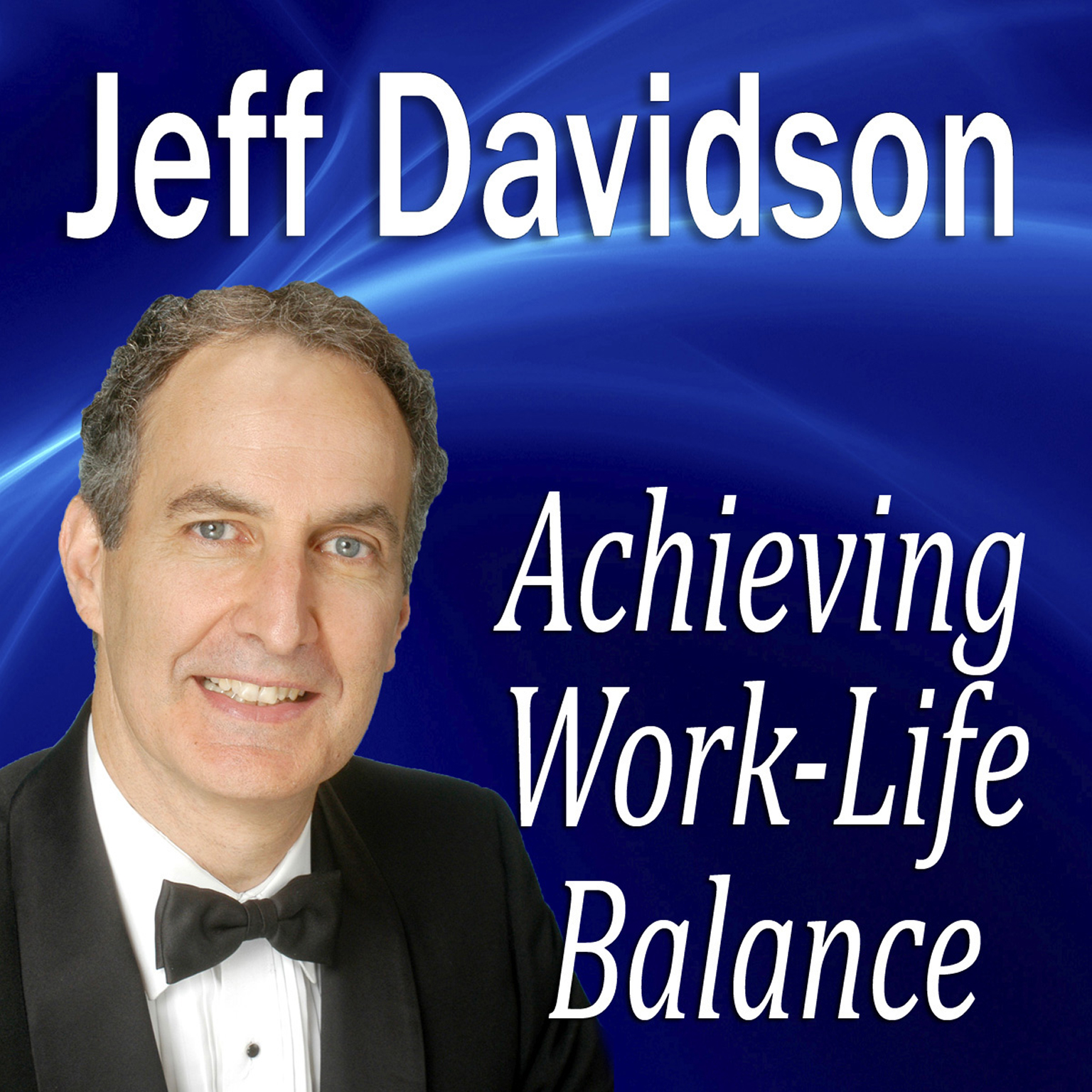 Printable Achieving Work-Life Balance Audiobook Cover Art