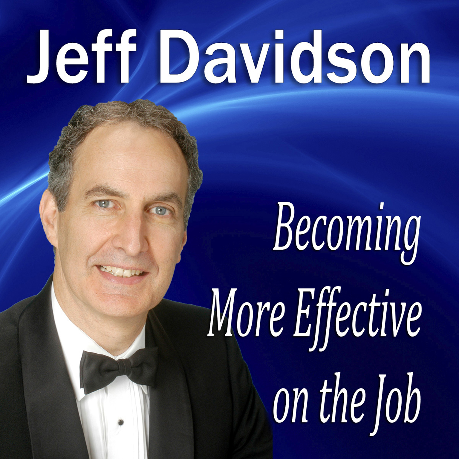 Printable Becoming More Effective on the Job Audiobook Cover Art