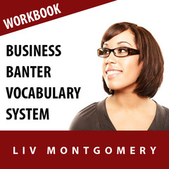 Business Banter Vocabulary System: Speed Learning Now Vocabulary Builder Audiobook, by Made for Success