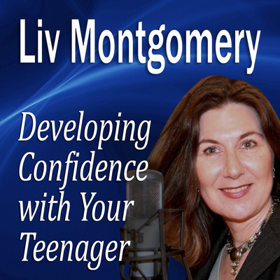 Developing Confidence with Your Teenager: The Gift of Self Confidence Audiobook, by