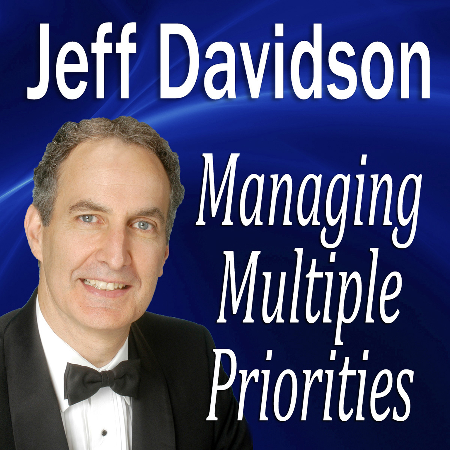 Printable Managing Multiple Priorities Audiobook Cover Art