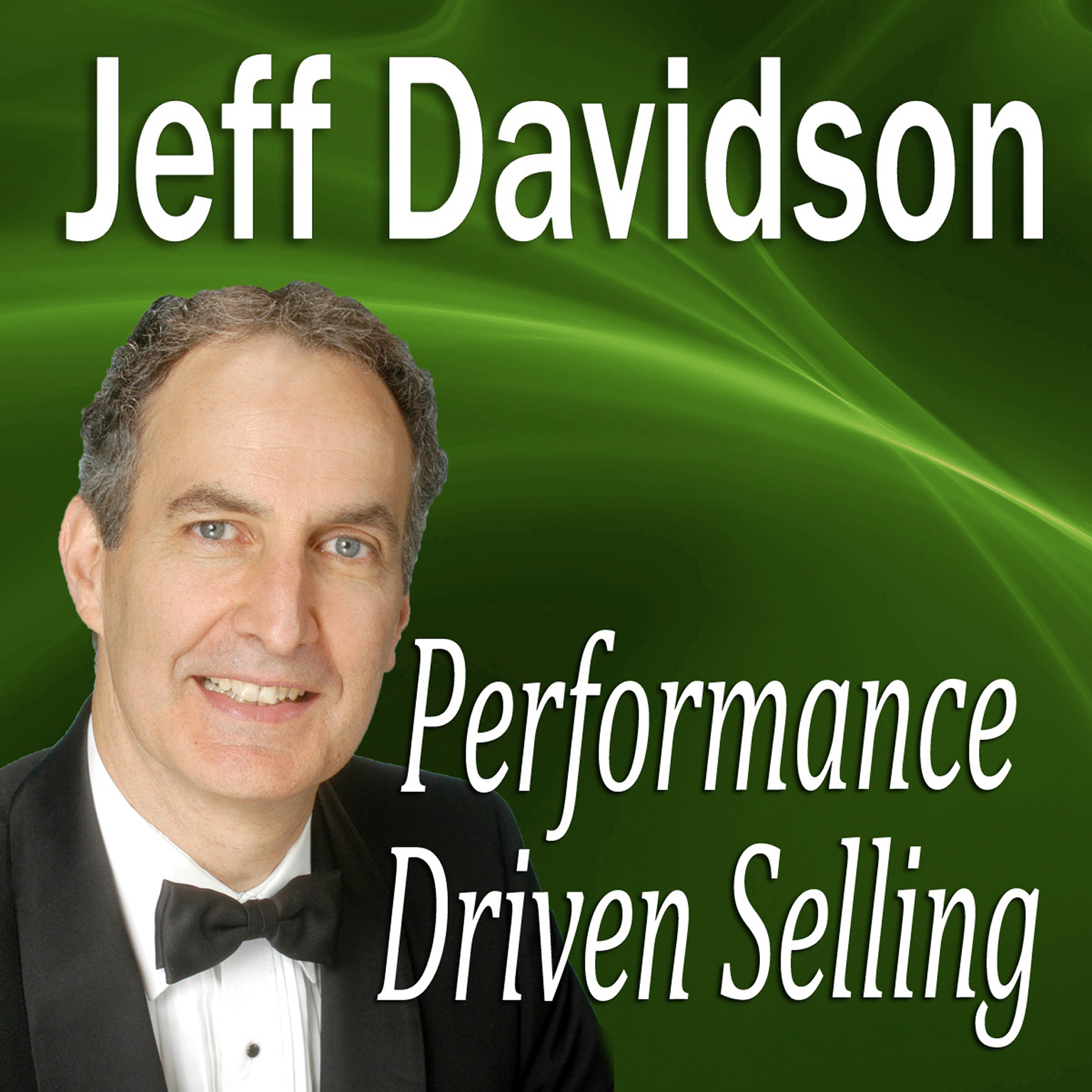 Printable Performance Driven Selling: How to Move Beyond the Basics to Extraordinary Sales Success Audiobook Cover Art