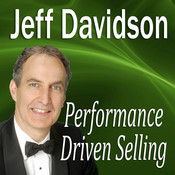 Performance Driven Selling: How to Move Beyond the Basics to Extraordinary Sales Success Audiobook, by Made for Success