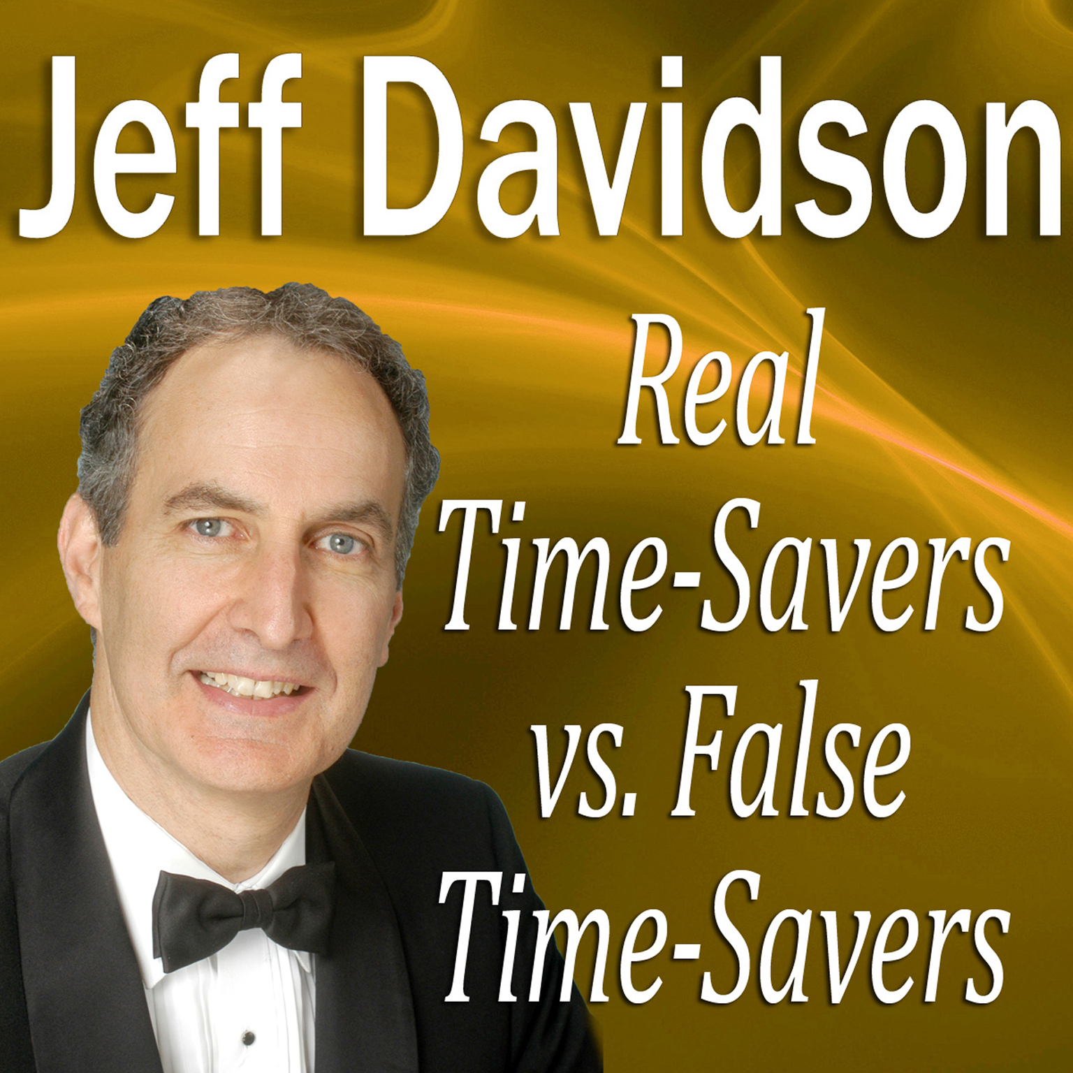 Printable Real Time-Savers vs. False Time-Savers Audiobook Cover Art