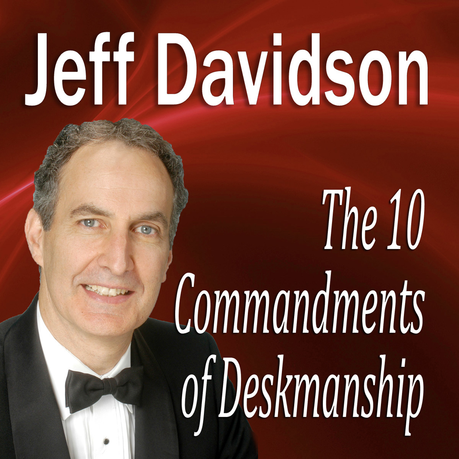 Printable The 10 Commandments of Deskmanship Audiobook Cover Art