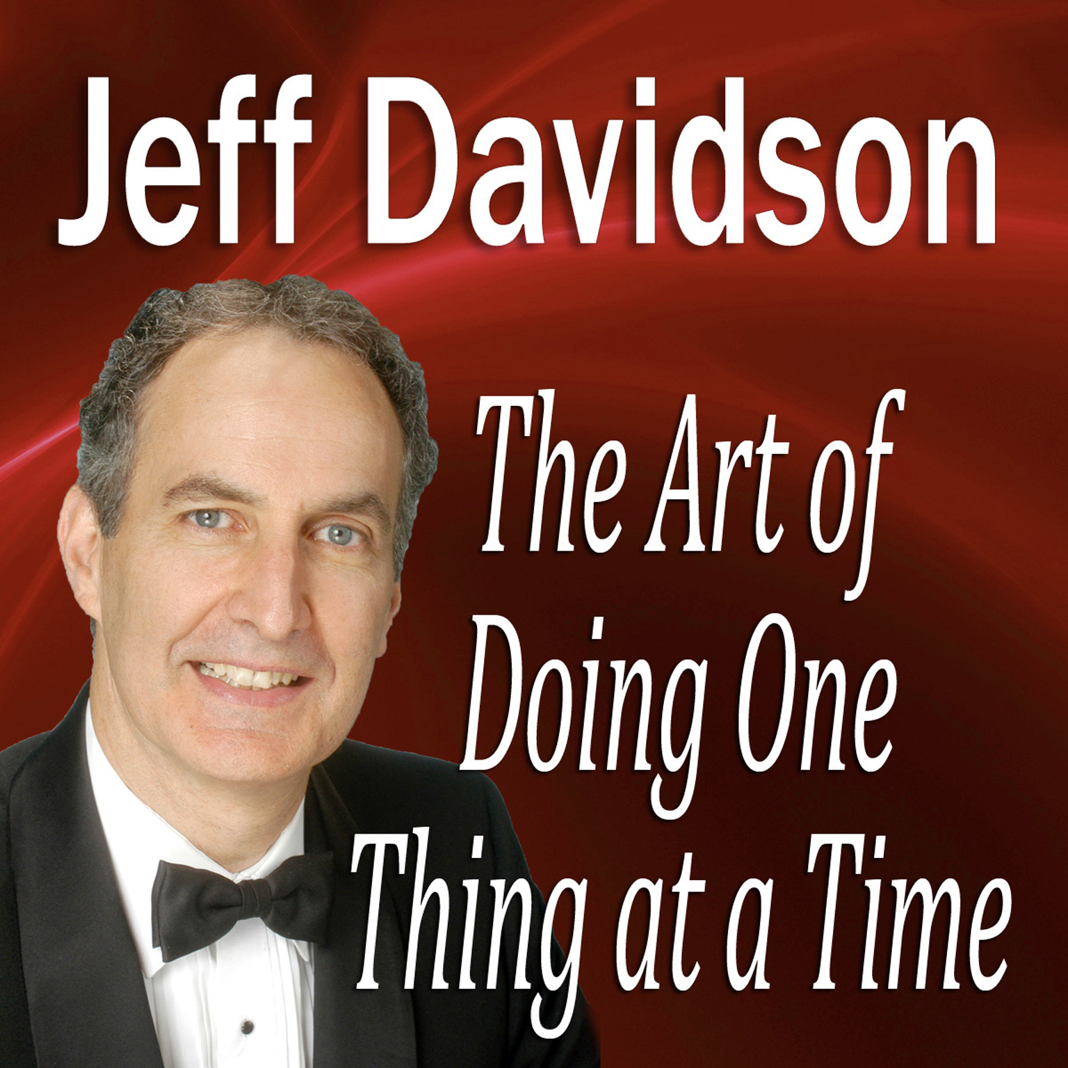 Printable The Art of Doing One Thing at a Time Audiobook Cover Art
