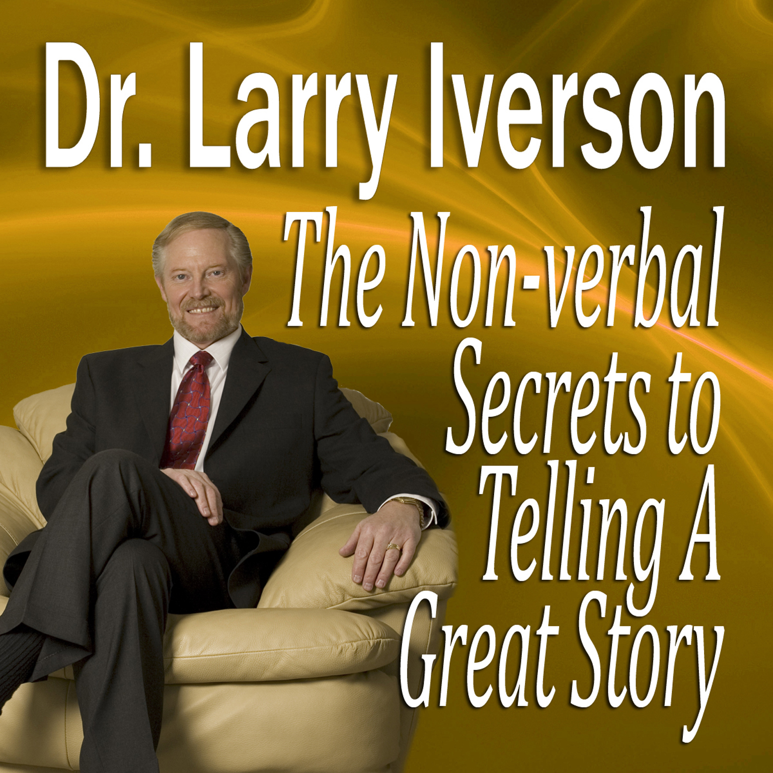 Printable The Nonverbal Secrets to Telling a Great Story Audiobook Cover Art