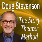 The Story Theater Method, by Doug Stevenson