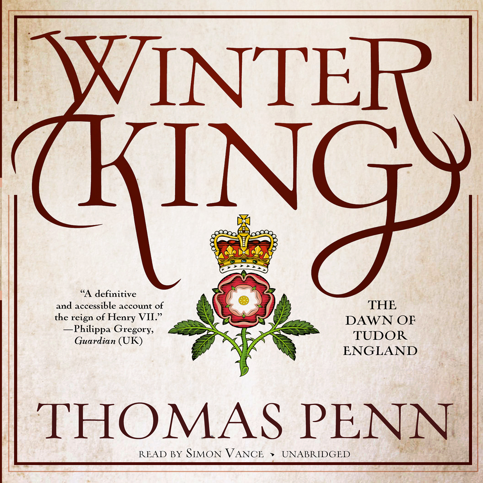 Printable Winter King: The Dawn of Tudor England Audiobook Cover Art