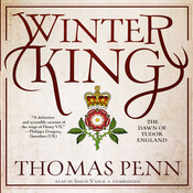 Winter King: The Dawn of Tudor England, by Thomas Penn