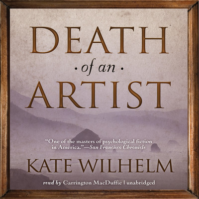 Death of an Artist Audiobook, by Kate Wilhelm