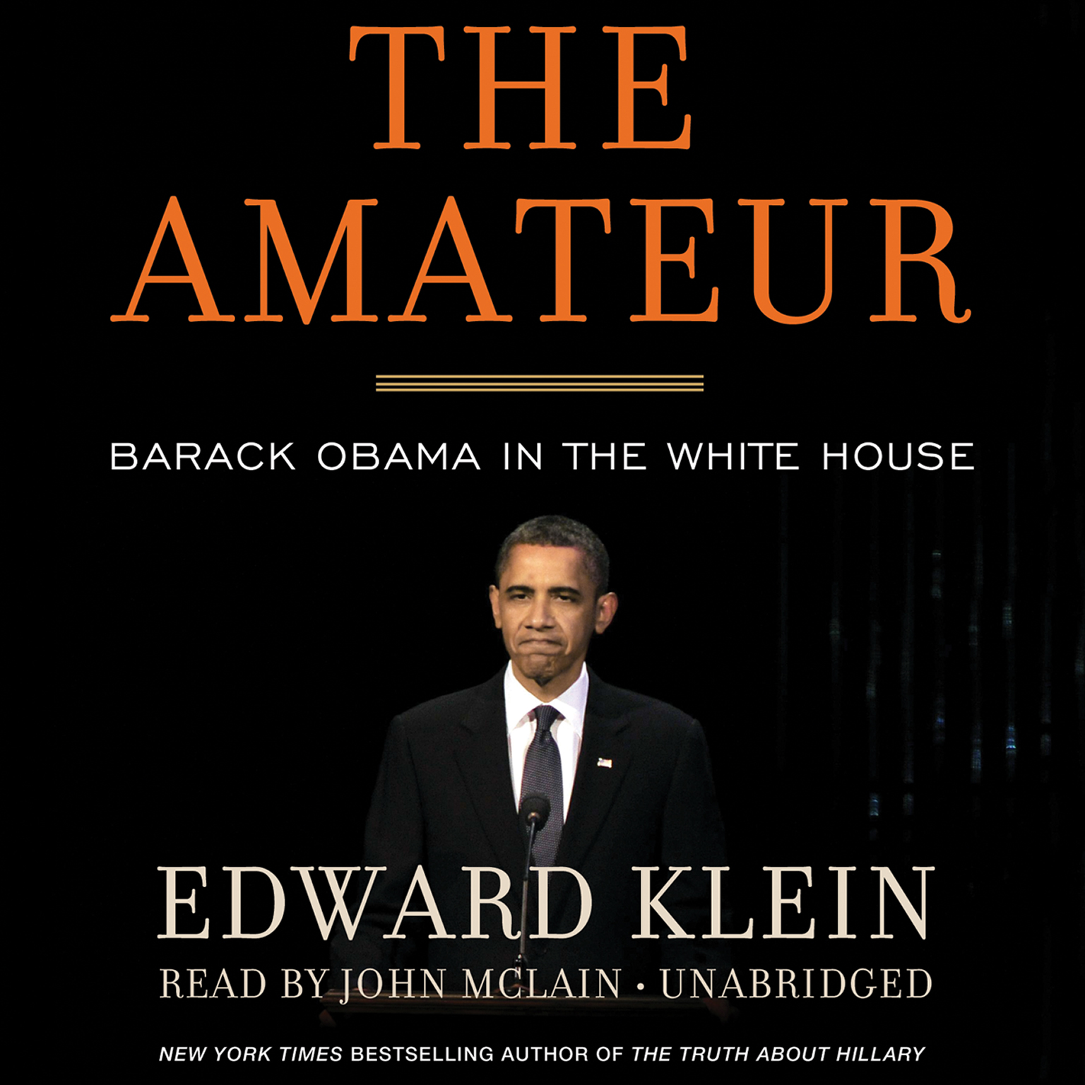 Printable The Amateur: Barack Obama in the White House Audiobook Cover Art