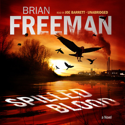 Spilled Blood: A Novel Audiobook, by Brian Freeman