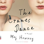 The Cranes Dance, by Meg Howrey