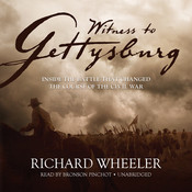 Witness to Gettysburg, by Richard Wheeler