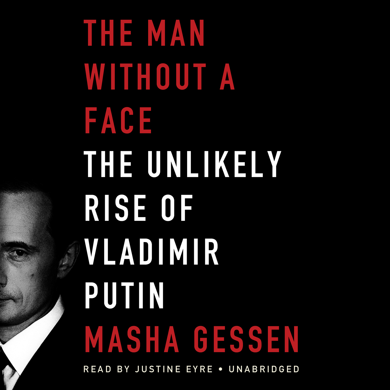 Printable The Man without a Face: The Unlikely Rise of Vladimir Putin Audiobook Cover Art