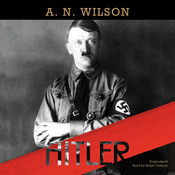Hitler Audiobook, by A. N. Wilson