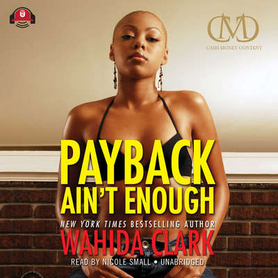 Payback Ain't Enough Audiobook, by