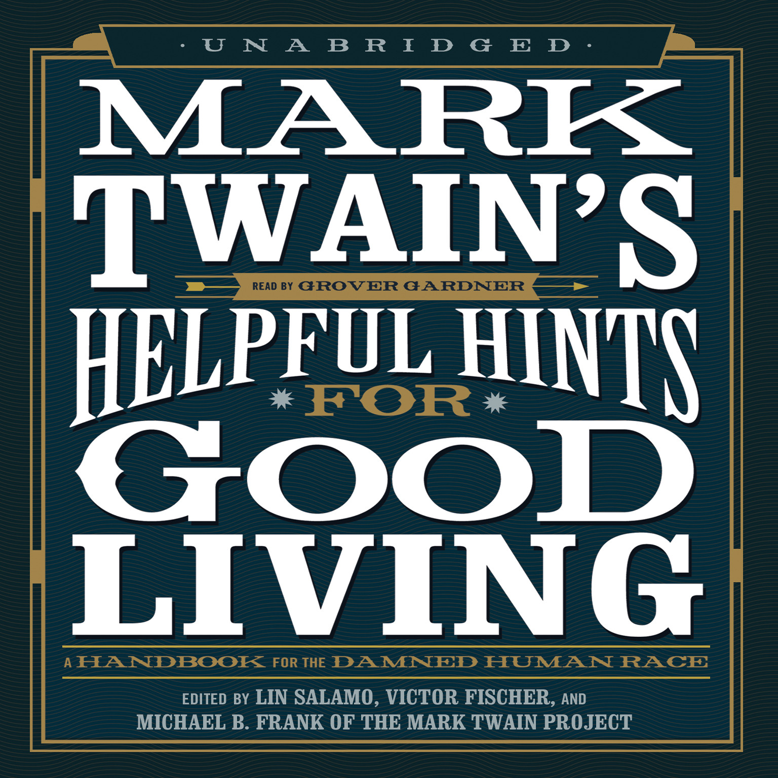 Printable Mark Twain's Helpful Hints for Good Living: A Handbook for the Damned Human Race Audiobook Cover Art