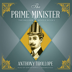 The Prime Minister Audiobook, by Anthony Trollope