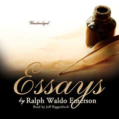 Essays by Ralph Waldo Emerson Audiobook, by Ralph Waldo Emerson