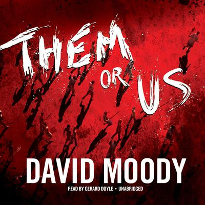 Them or Us Audiobook, by David Moody