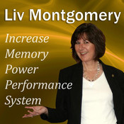 Increase Memory Power Performance System: With Mind Music for Peak Performance, by Liv Montgomery