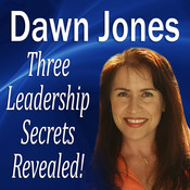 Three Leadership Secrets Revealed: 3-Success Methods to Motivate People to Action Audiobook, by Dawn Jones