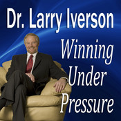 Winning Under Pressure: The 7 Crucial Ingredients to a Winning System Audiobook, by Larry Iverson
