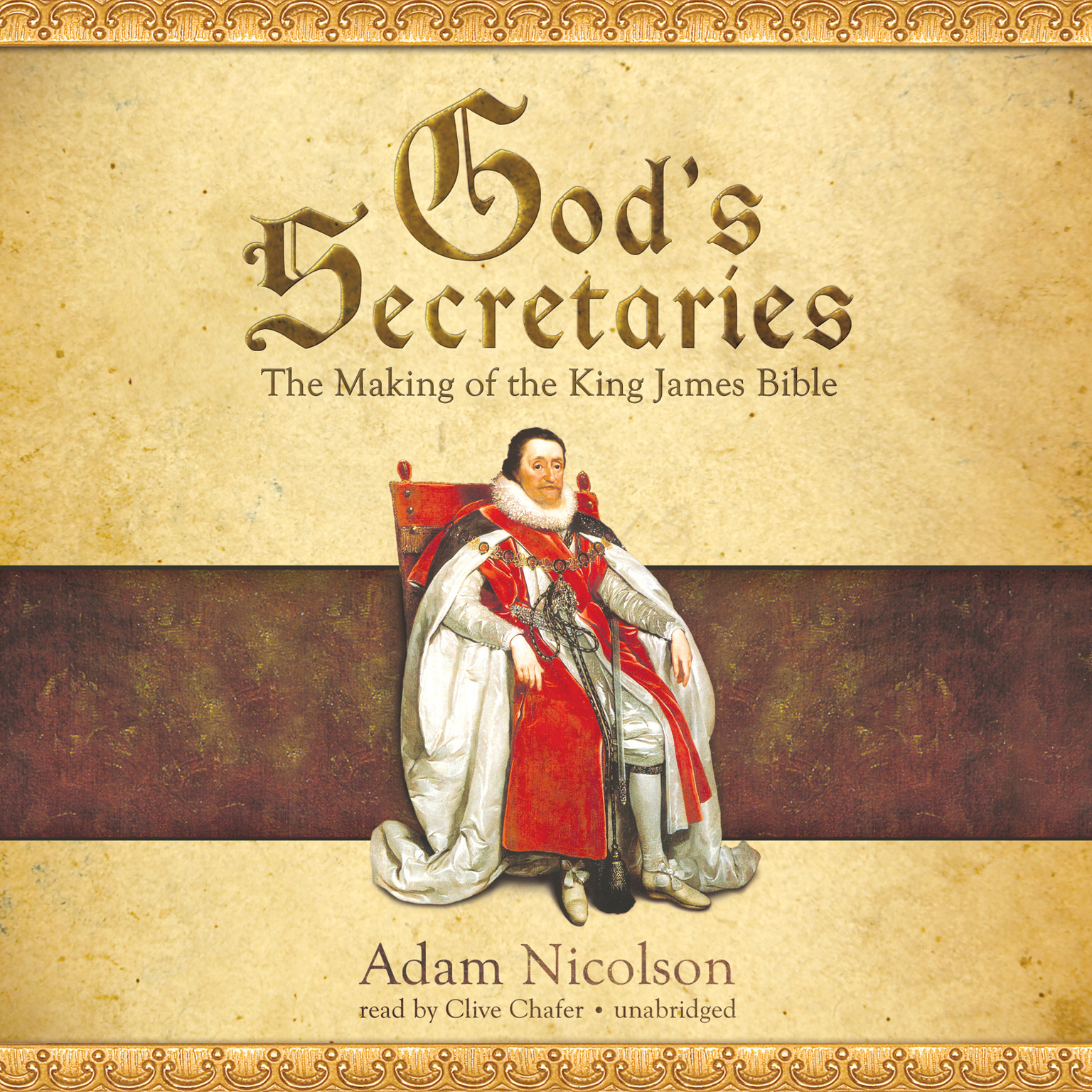 Printable God's Secretaries: The Making of the King James Bible Audiobook Cover Art