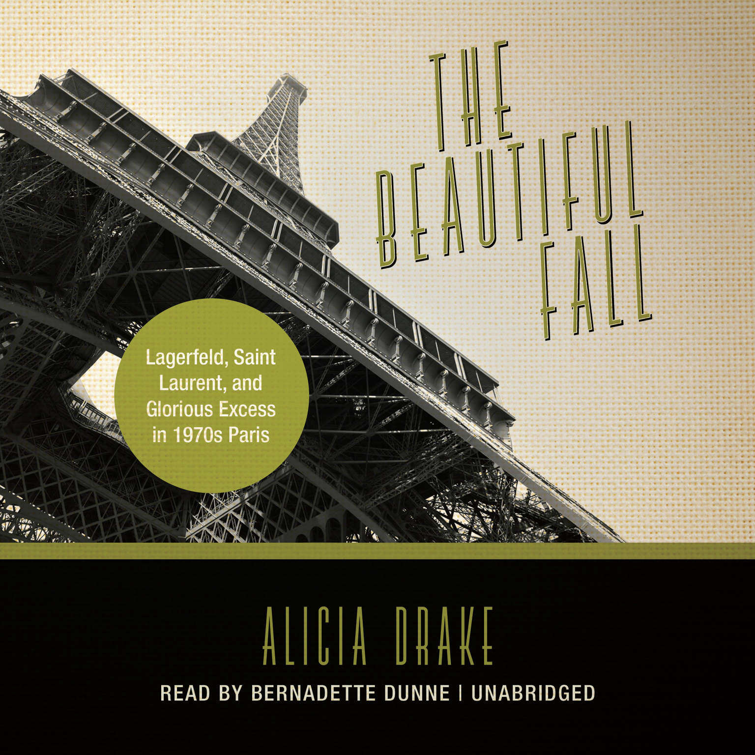 Printable The Beautiful Fall: Lagerfeld, Saint Laurent, and Glorious Excess in 1970s Paris Audiobook Cover Art