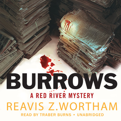 Burrows: A Red River Mystery Audiobook, by Reavis Z. Wortham