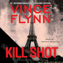 Kill Shot: An American Assassin Thriller Audiobook, by